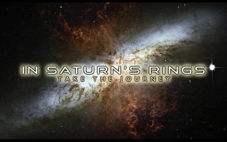 In Saturns Rings 4K IMAX Film