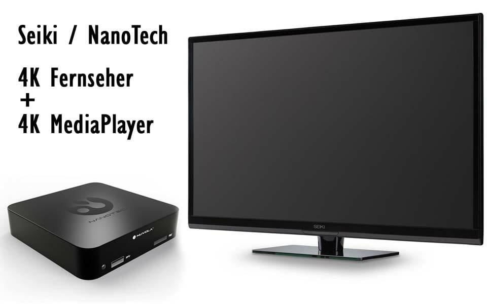 Seikis günstige 4K Fernseher gebundelt mit Nanotechs Nuvola 4K Streaming Media Player