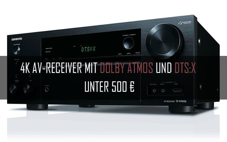 4K AV Receiver mit Dolby Atmos und DTS:X unter 500 EURO
