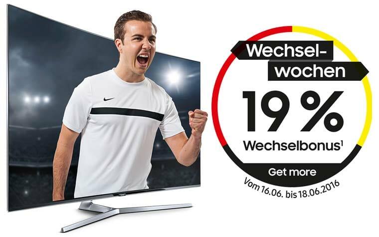 Wechsel Wochen bei Samsung 19% auf 4K Fernseher der 6er Serie sparen