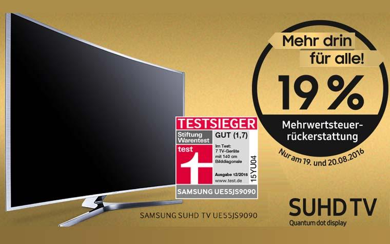 19 Prozent Mehrwertsteuer geschenkt Samsung SUHD Fernseher