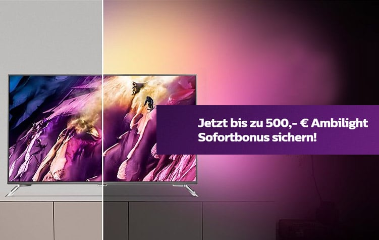 bis zu 500 sofortbonus auf philips ambilight fernseher sichern. Black Bedroom Furniture Sets. Home Design Ideas