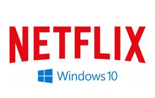 Netflix 4K Streaming auf Windows 10