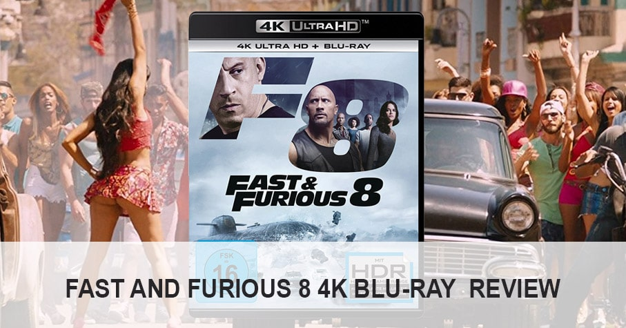 fast and furious 8 4k blu ray review test 4k filme. Black Bedroom Furniture Sets. Home Design Ideas