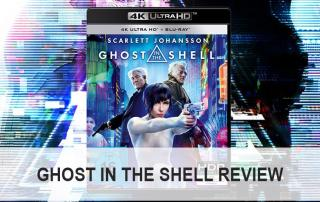 Ghost in the Shell 4K UHD Blu-ray Review / Test