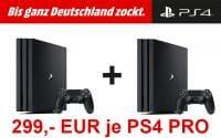 Zwei PS4 Pro kaufen und für jede nur 299,- EUR bezahlen!
