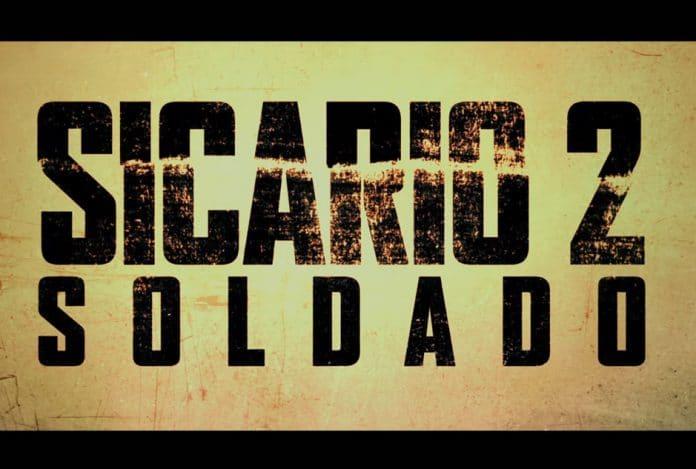 Der erste Trailer (US) zu Sicario 2 Soldado wurde veröffentlicht