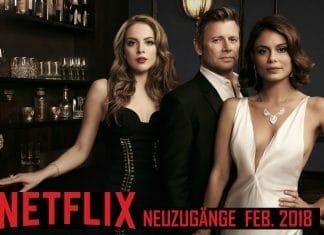 Film & Serien-Neuzugänge auf Netflix im Februar 2018