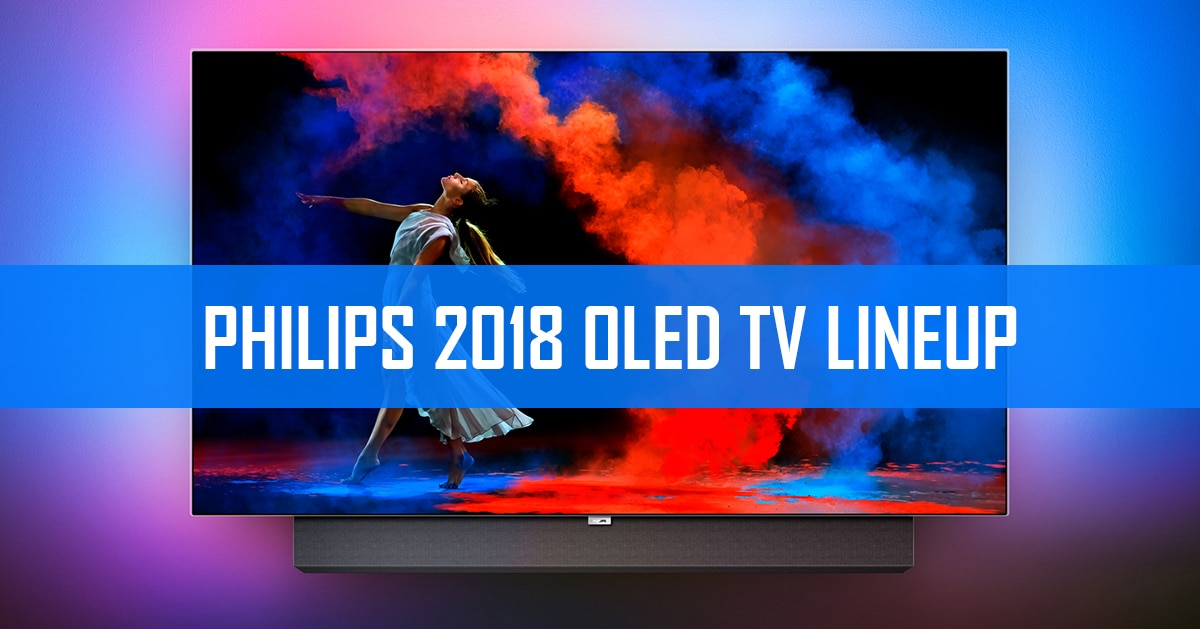 philips 4k oled fernseher lineup 2018 973 873 803. Black Bedroom Furniture Sets. Home Design Ideas