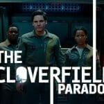 """""""The Cloverfield Paradox"""" ist exklusiv auf Netflix in HD & HDR verfügbar"""
