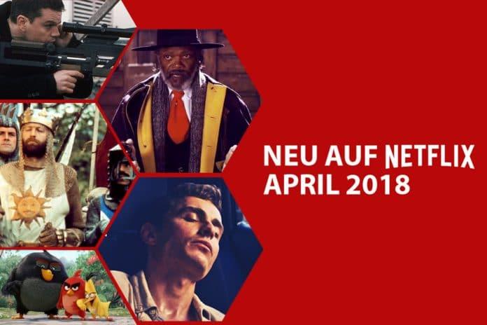 Neue Filme & Serien auf Netflix im April 2018
