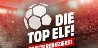 """11 Angebote zum Bestpreis bei """"Die Top Elf!"""" auf MediaMarkt.de - Gültig bis zum Freitag den 08. Juni 9:00 Uhr!"""