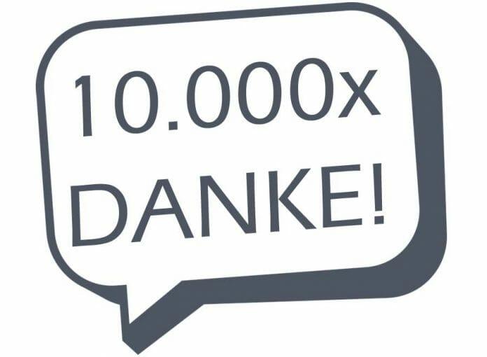 10.000x Danke an unsere Leser und Kommentatoren!