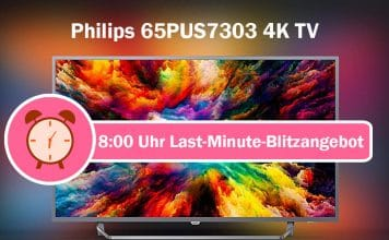 "Philips 65PUS7303 4K TV mit Ambilight zum Bestpreis ab 8:00 Uhr in den Amazon ""Last-Minute-Blitzangeboten"""