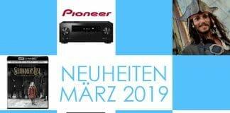 Die Technik & Film-Neuheiten im März 2019
