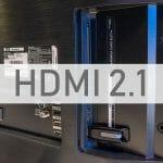 """Ist HDMI 2.1 in 2019 ein """"Must Have"""" oder kann man getrost auf ein 4K TV mit HDMI 2.0 zurückgreifen?"""