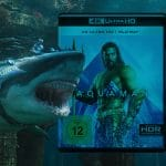Unser Test / Review zur Aquaman 4K Blu-ray!