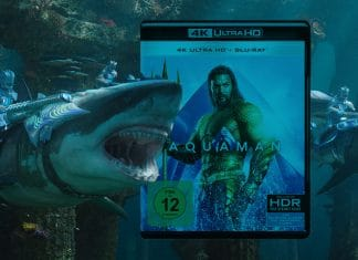 Unser Test / Review zur Aquaman 4K Blu-ray!