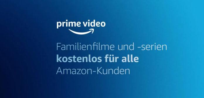 Amazon Prime Video Familienfilme gratis