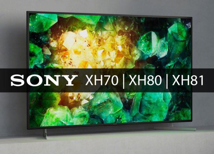 Sonys 4K LCD Einstieg 2020: XH70, XH80 und XH81