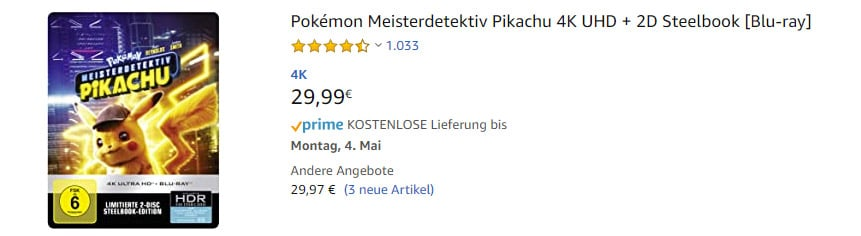 """4K Blu-rays für Titel wie """"Pokémon Meisterdetektiv Pikachu """" haben immer noch eine Lieferzeit von über 1 Woche (Stand 28. April 2020)"""