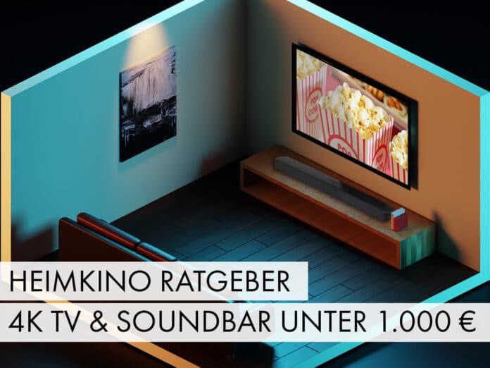 Heimkino-Rateger: 4K TV und Soundbar für unter 1.000 Euro
