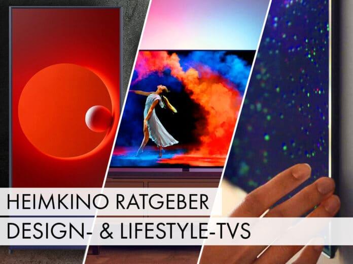 Bild und Ton passt, aber wie sieht es mit dem Design aus? Wir stellen euch unterschiedliche Lifestyle-TVs vor - Heimkino-Ratgeber Teil 4