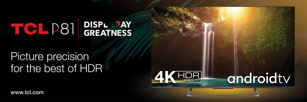 Der P81 mit Dolby Atmos und Dolby Vision führt die gehobene Mittelklasse bei TCL an