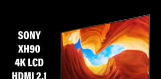 Test XH90 4K LCD TV HDMI 2.1 Sony