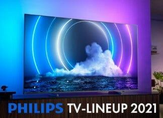 Das komplette Philips TV-Lineup 2021 in der kompakten Übersicht