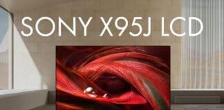 Der X95J 4K-LCD-TV von Sony liefert endlich das, was wir uns 2020 bereits gewünscht hatten