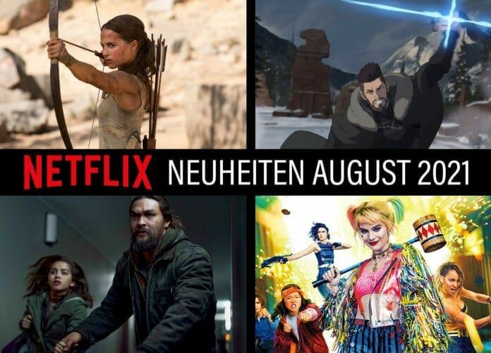 Netflix Neuheiten im August 2021: