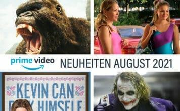 Prime Video Neuheiten im August 21 - Die Highlights