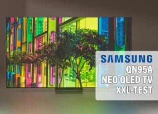Test QN95A 4K NEO QLED TV von Samsung