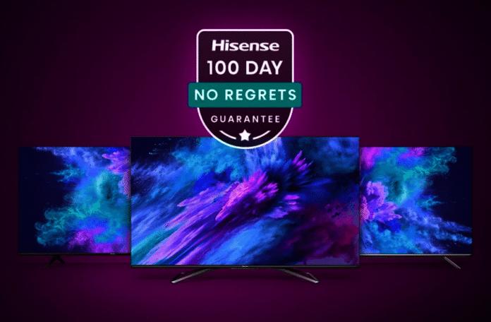 Hisense erlaubt es Kunden in den USA, TVs 100 Tage ohne Risiko zu testen.